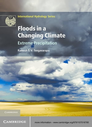 Floods in a Changing Climate Extreme Precipitation