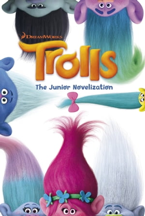 Trolls: Movie Novel