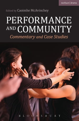 Performance and Community Commentary and Case Studies