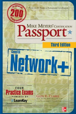 Mike Meyers  CompTIA Network+ Certification Passport, Third Edition
