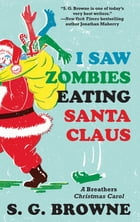 I Saw Zombies Eating Santa Claus Cover Image