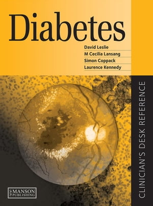 Diabetes Clinician's Desk Reference