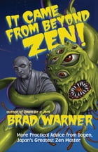 It Came from Beyond Zen! Cover Image