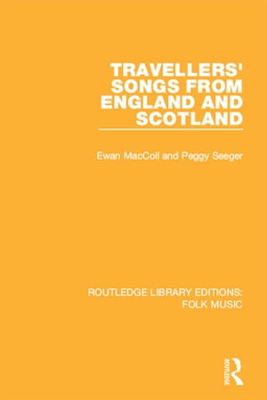 Travellers' Songs from England and Scotland