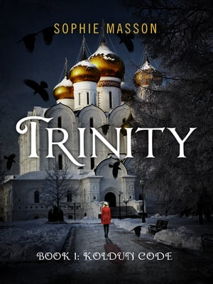 Trinity: The Koldun Code (Book 1)
