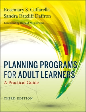 Planning Programs for Adult Learners A Practical Guide