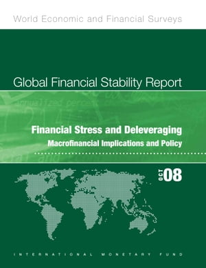 Global Financial Stability Report,  October 2008