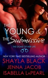 Shayla Black - The Young and The Submissive