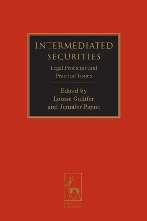Intermediated Securities Legal Problems and Practical Issues