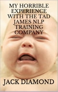 online magazine -  My Horrible Experience With The Tad James NLP Training Company