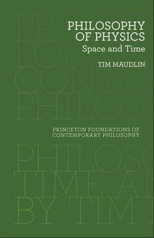Philosophy of Physics Space and Time