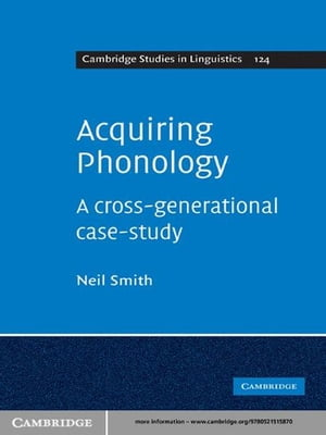 Acquiring Phonology A Cross-Generational Case-Study