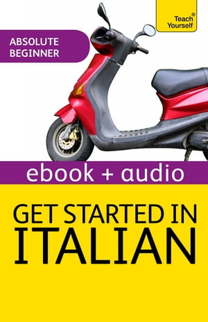 Get Started In Italian: Teach Yourself (Enhanced Edition)