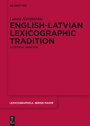 English-Latvian Lexicographic Tradition