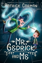 Mr. Gedrick and Me Cover Image