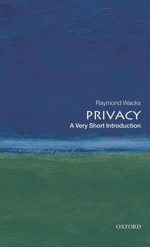 Privacy: A Very Short Introduction