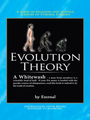 The Evolution Theory A Whitewash