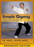 online magazine -  Simple Qigong for Health: Enhanced Edition with video
