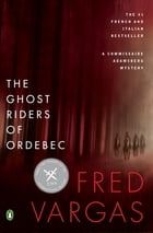 The Ghost Riders of Ordebec Cover Image