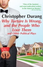 Why Torture is Wrong, and the People Who Love Them Cover Image