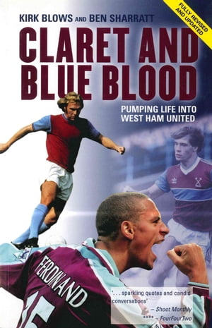 Claret and Blue Blood Pumping Life into West Ham United