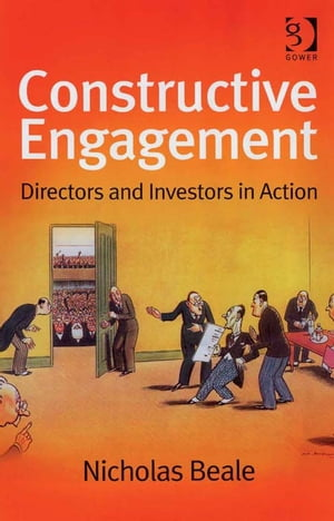 Constructive Engagement Directors and Investors in Action