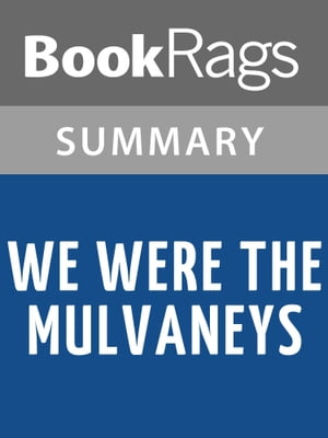 We Were the Mulvaneys by Joyce Carol Oates Summary & Study Guide