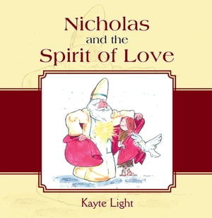 Nicholas and the Spirit of Love
