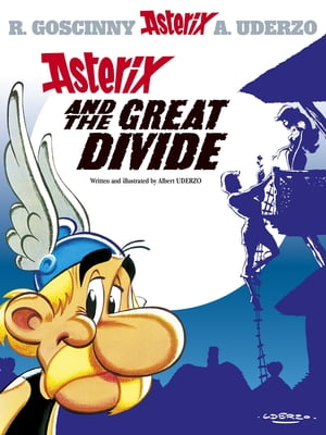 Asterix and the Great Divide Album 25