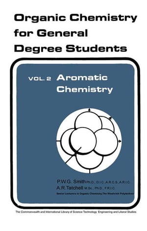 Aromatic Chemistry Organic Chemistry for General Degree Students