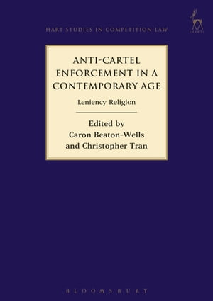 Anti-Cartel Enforcement in a Contemporary Age,  Leniency Religion