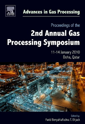 Proceedings of the 2nd Annual Gas Processing Symposium Qatar,  January 10-14,  2010
