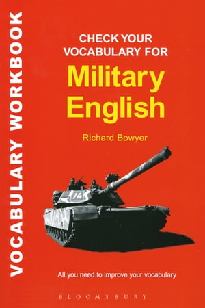 Check Your Vocabulary for Military English A Workbook for Users