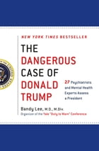 The Dangerous Case of Donald Trump Cover Image