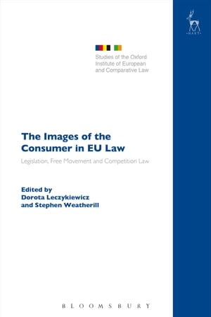 The Images of the Consumer in EU Law Legislation,  Free Movement and Competition Law