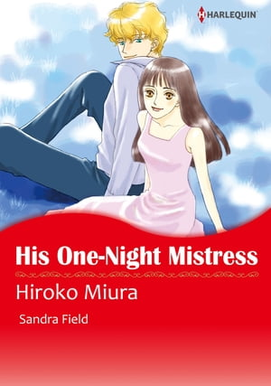 HIS ONE-NIGHT MISTRESS (Harlequin Comics)