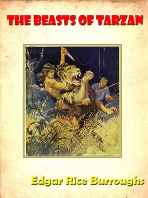 The Beasts of Tarzan [Annotated]
