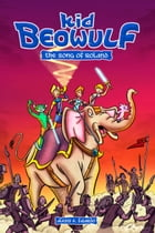 Kid Beowulf: The Song of Roland Cover Image
