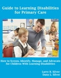 online magazine -  Guide to Learning Disabilities for Primary Care: How to Screen, Identify, Manage, and Advocate for Children With Learning Disabilities