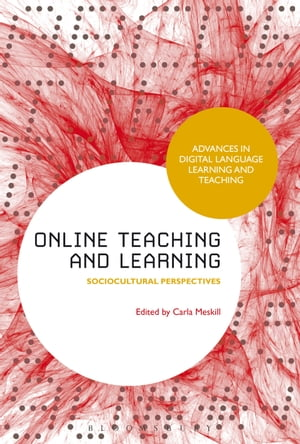 Online Teaching and Learning Sociocultural Perspectives
