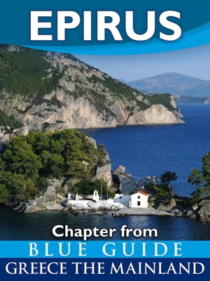 Epirus Chapter from Blue Guide Greece the Mainland