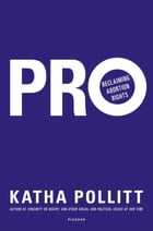 Pro: Reclaiming Abortion Rights Cover Image