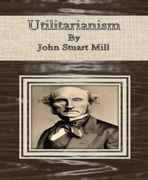 a comparison of john stuart mills principles of utilitarianism and st augustines principles of judeo