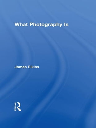 What Photography Is