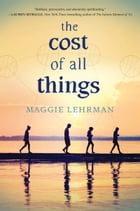 The Cost of All Things Cover Image