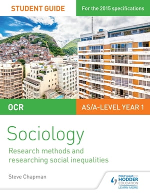 OCR Sociology Student Guide 2: Researching and understanding social inequalities