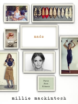 MADE A book of style,  food and fitness