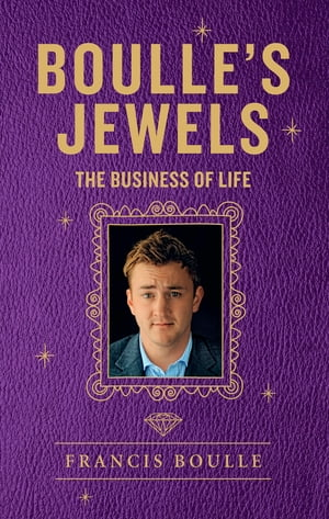 Boulle's Jewels The Business of Life