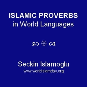 Islamic Proverbs in World Languages