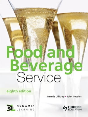 Food and Beverage Service, 8th Edition